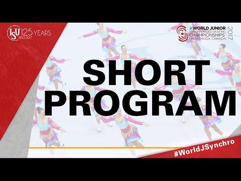 Short Program - ISU World Junior Synchronized Skating Championships ® 2017