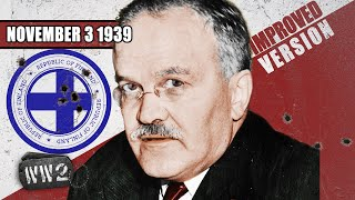 Molotov's Heel on Finland and the Phoney War - WW2 - 010 - 3 November, 1939 [IMPROVED]