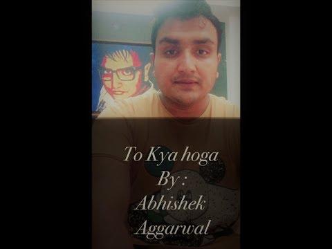 Most Romantic Shayari on Youtube | To Kya Hoga | Abhishek Aggarwal