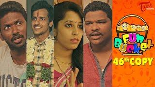 Fun Bucket | 46th Copy | Funny Videos | by Harsha Annavarapu | #TeluguComedyWebSeries