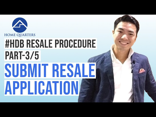 Submit Resale Application | HDB Resale Flat Procedure Step-By-Step Guide Part 3/5