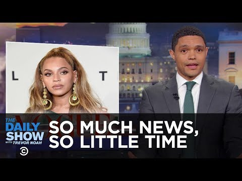 So Much News, So Little Time: Beyoncé, LeBron, Zimbabwe, Iran!   The Daily Show