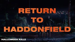 "Halloween Kills - ""Return to Haddonfield"""