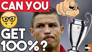 Champions League Quiz - Are You A Football Genius?