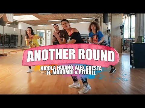 ANOTHER ROUND - Nicola Fasano, Alex Guesta Ft. Mohombi Y Pitbull/ ZUMBA Con MELISSA DA CRUZ