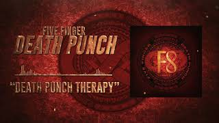 Five Finger Death Punch - Death Punch Therapy (Official Audio)