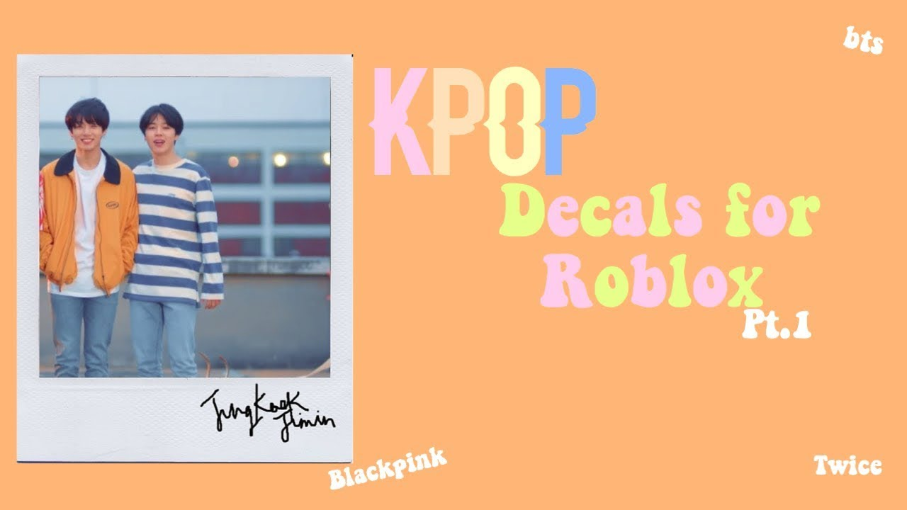 Kpop Decals For Roblox Youtube