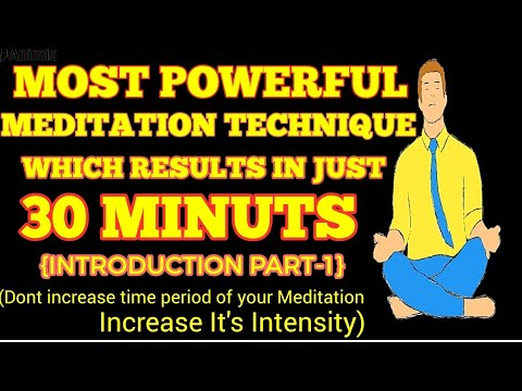Most Powerful Meditation Technique Which Results In Just 30 Minutes | Meditation Facts