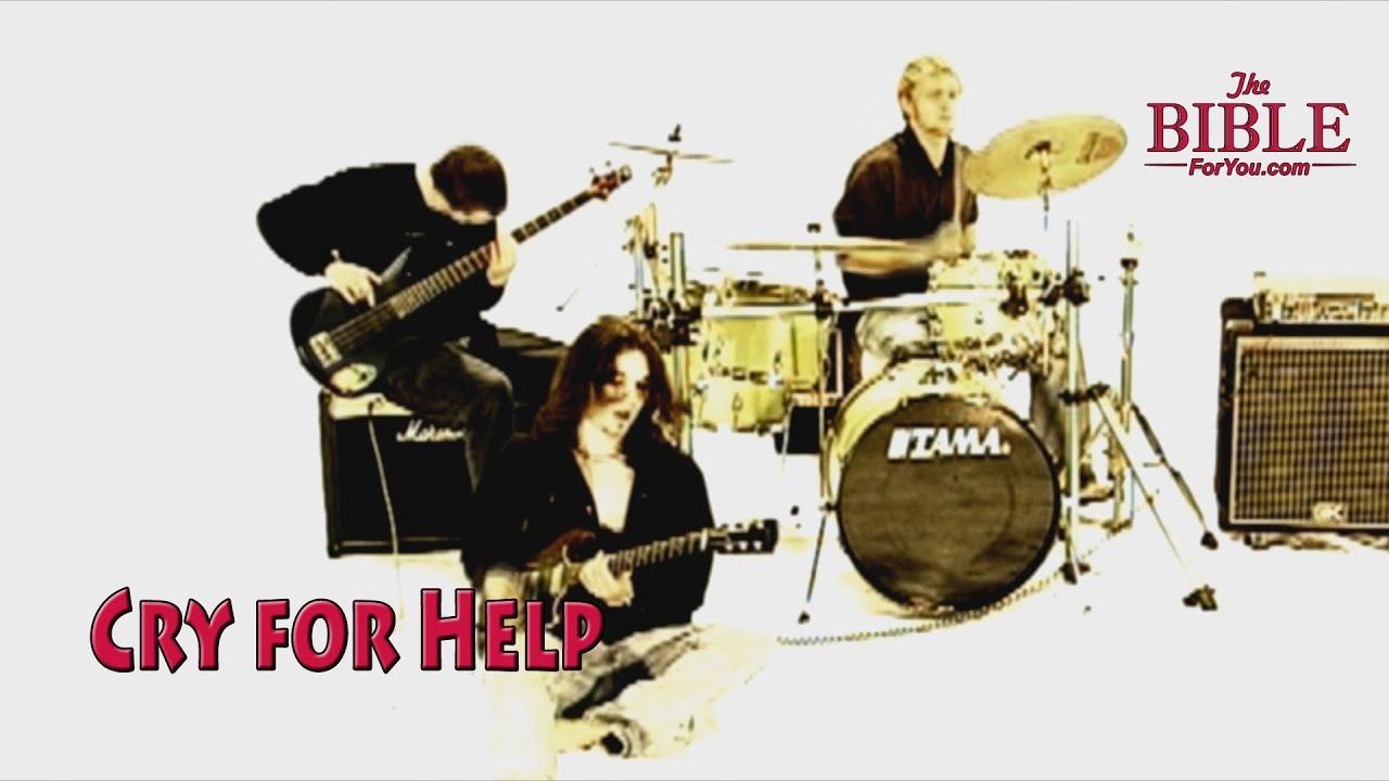 Cry for Help - The Bible for You