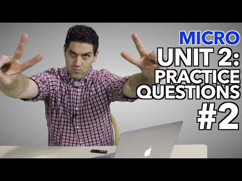 Micro Unit 2- Practice Questions #2