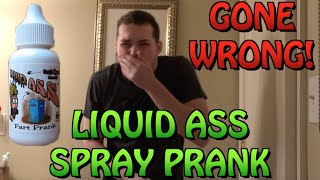 LIQUID ASS SPRAY PRANK GONE WRONG! (BACKFIRED) - PRANKS