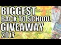 Biggest Back To School GIVEAWAY Ever! 2017