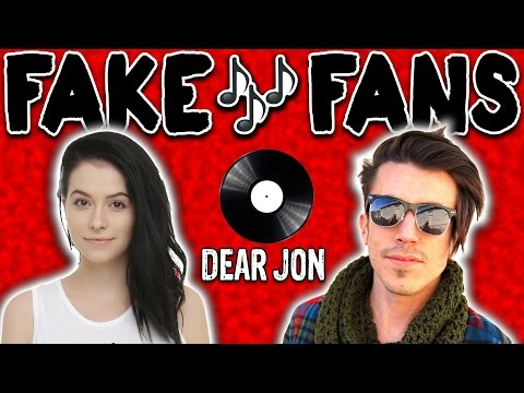 FAKE MUSIC FANS | Dear Jon