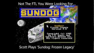 Sundog: Frozen Legacy - Scott Plays An Ancient Spaceship Game