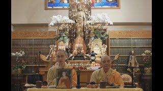 Infinite Life Sutra (無量壽經) at Berkeley Buddhist Monastery, (#32, 21 April 2018)