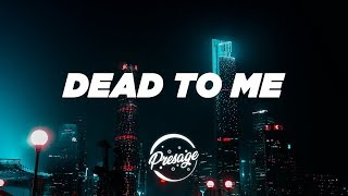blackbear - DEAD TO ME (Lyrics)