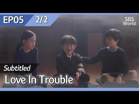 [CC/FULL] Love in Trouble EP05 (2/2) | 수상한파트너