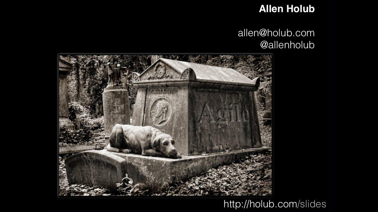 The Death of Agile (Allen Holub)