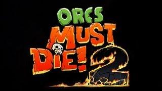 Orcs Must Die 2 - PC Gameplay