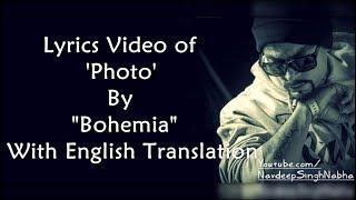 Download BOHEMIA English Translation - HD Lyrics of 'Photo' By
