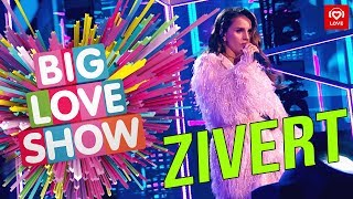Download Zivert - Life [Big Love Show 2019] Mp3 and Videos