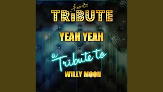 Скачать Yeah Yeah A Tribute To Willy Moon