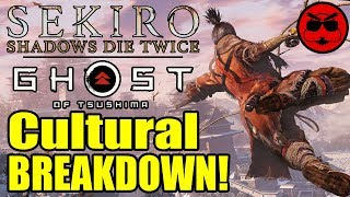 Ghost of Tsushima and Sekiro, Cultural Breakdown!