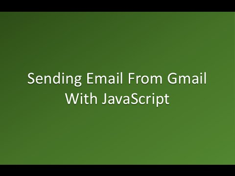Sending Email From Gmail With JavaScript