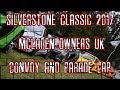 SILVERSTONE CLASSIC - MCLAREN CONVOY AND PARADE 2017 (MCLAREN OWNERS UK)
