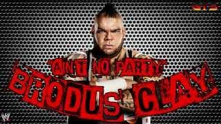 "2014: Brodus Clay - WWE Theme Song - ""Ain"