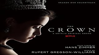 Hans Zimmer & Rupert Gregson-Williams - The Crown: Season One Soundtrack ᴴᴰ