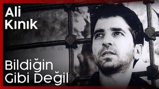 Ali Kınık - Bildiğin Gibi Değil (Official Audio).mp3