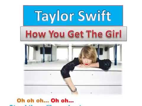 Taylor Swift  How You Get The Girl Lyrics