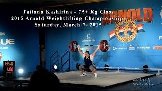 Tatiana Kashirina Lifting at the 2015 Arnold Weightlifting Championships