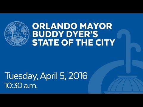Orlando Mayor Buddy Dyer's State of the City Address 2016