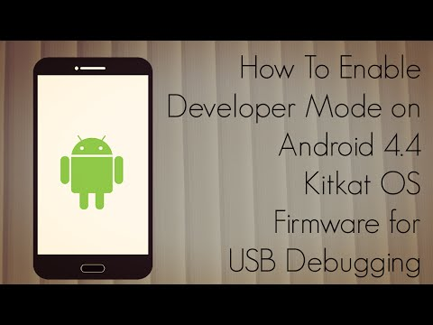How To Enable Developer Mode On Android 4.4 Kitkat OS Firmware For USB Debugging