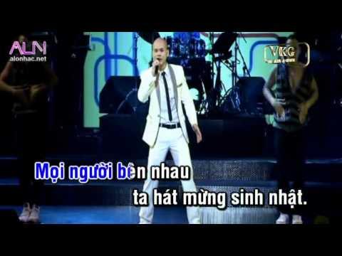 KHUC HAT MUNG SINH NHAT REMIX - PHAN DINH TUNG KARAOKE (DEMO)