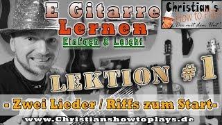 E Gitarre Lernen Lektion 1: Ganz Einfach Zwei Lieder zum Start: ACDC und Smoke on the water