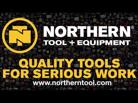 Quality Tools For Serious Work - Northern Tool + Equipment