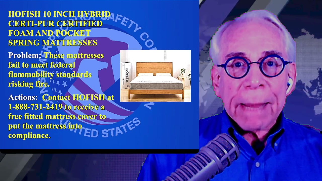 Recall on HOFISH 10 inch Hybrid Certi-PUR Certified Foam and Pocket Spring Mattresses