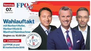 Komplettaufzeichnung: FPÖ-Wahlauftakt mit Norbert Hofer, Herbert Kickl & Manfred Haimbuchner!