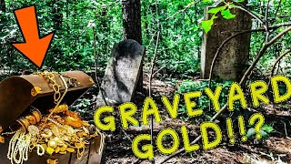 ABANDONED GRAVEYARD GOLD!? | FORGOTTEN LEGEND UNCOVERED!? | MILLIONS IN GOLD??