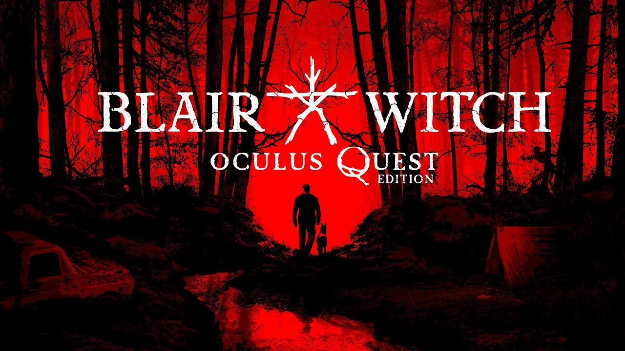 Blair Witch Game Is Headed To VR This Halloween