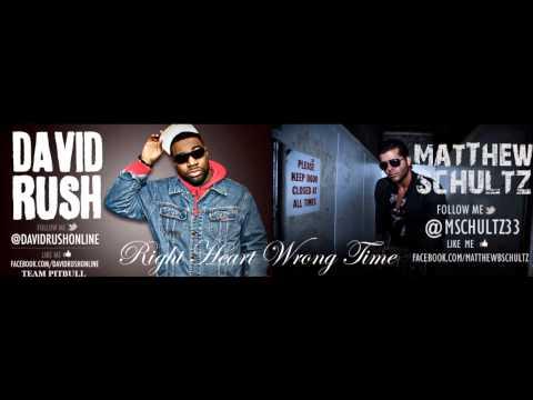 Matthew Schultz ft. David Rush - Right Heart Wrong Time (Remix) Producer Armando Guarnera