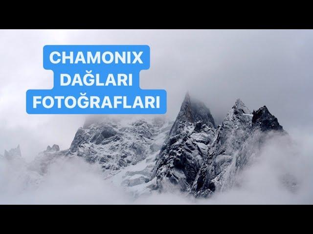 Chamonix Mountains, French Alps, Mont Blanc / Chamonix Dağları, Fransız Alpleri