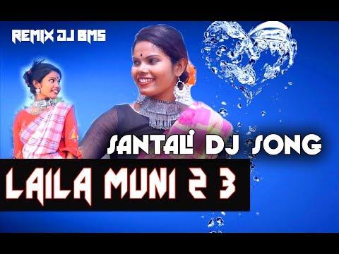 NEW SANTALI DJ - LAILA MUNI 2 3 Orcestra REmix Dj Bms