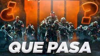 BLACK OPS 4 ¿QUE PASA? | GAMEPLAY EXCLUSIVO