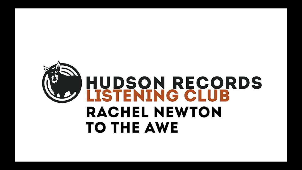 Rachel Newton – Hudson Records Listening Club - Rachel Newton - To