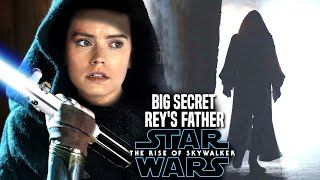 The Rise Of Skywalker Rey's Father Big Secret Revealed! (Star Wars Episode 9)