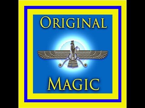 Original Magic-The Powerful Magic Method of Zoroaster